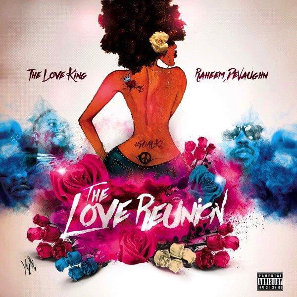 Raheem DeVaughn - Love Reunion