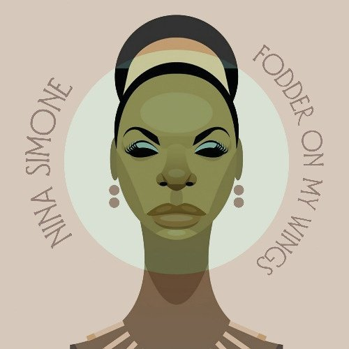Nina Simone Album 'Fodder On My Wings' To Reappear On LP And CD